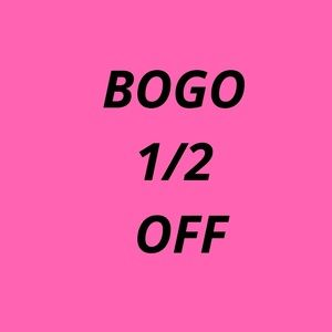 Other - ALL ITEMS IN STOCK ARE BOGO 1/2 OFF